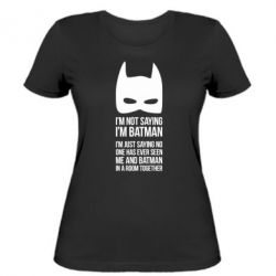 ������� �������� I'm not saying i'm batman - FatLine