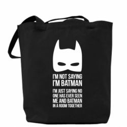 ����� I'm not saying i'm batman - FatLine