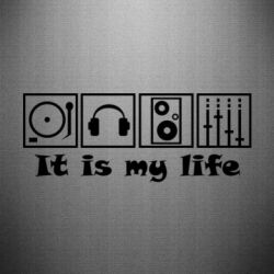 �������� It is my life