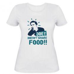 Женская футболка Joey doesn't share food!