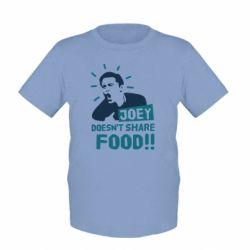 Детская футболка Joey doesn't share food!