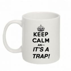 Кружка 320ml KEEP CALM an... It's a TRAP! - FatLine