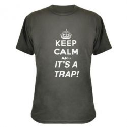 ����������� �������� KEEP CALM an... It's a TRAP!