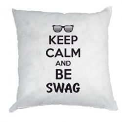 Подушка KEEP CALM and BE SWAG