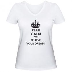 ������� �������� � V-�������� ������� KEEP CALM and BELIVE YOUR DREAM - FatLine