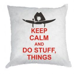 Подушка KEEP CALM AND DO STUFF