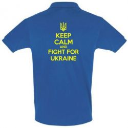 Футболка Поло KEEP CALM and FIGHT FOR UKRAINE