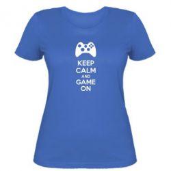 Женская футболка KEEP CALM and GAME ON - FatLine