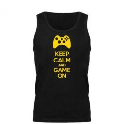 Мужская майка KEEP CALM and GAME ON - FatLine