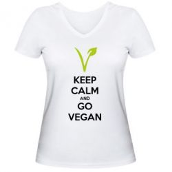 Женская футболка с V-образным вырезом Keep calm and go vegan - FatLine