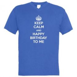 ������� ��������  � V-�������� ������� Keep Calm and Happy Birthday to me - FatLine