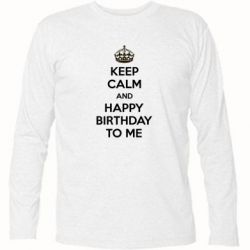 �������� � ������� ������� Keep Calm and Happy Birthday to me - FatLine