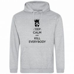 Мужская толстовка KEEP CALM and KILL EVERYBODY - FatLine