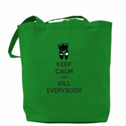 Сумка KEEP CALM and KILL EVERYBODY - FatLine