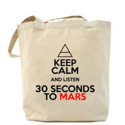 Сумка Keep Calm and listen 30 seconds to mars
