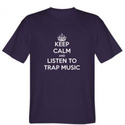 ������� �������� KEEP CALM and LISTEN TO TRAP MUSIC - FatLine