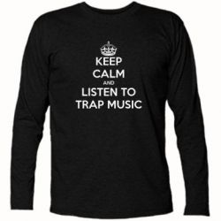 �������� � ������� ������� KEEP CALM and LISTEN TO TRAP MUSIC - FatLine