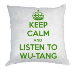 Подушка KEEP CALM and LISTEN to WU-TANG