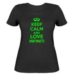 Женская футболка KEEP CALM and LOVE INFINITI - FatLine
