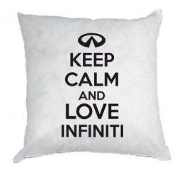 Подушка KEEP CALM and LOVE INFINITI - FatLine