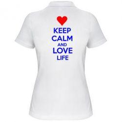 Женская футболка поло KEEP CALM and LOVE LIFE - FatLine