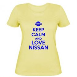 Женская футболка Keep calm and love Nissan - FatLine