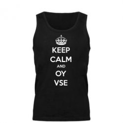������� ����� KEEP CALM and OY VSE