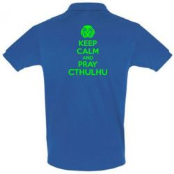 Футболка Поло KEEP CALM AND PRAY CTHULHU - FatLine