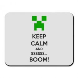 Коврик для мыши Keep calm and ssssssss...BOOM! - FatLine