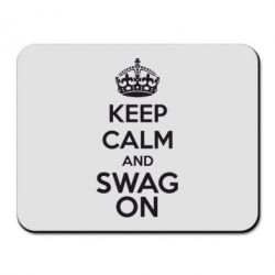 Коврик для мыши KEEP CALM and SWAG ON - FatLine