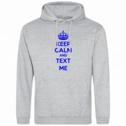 Толстовка KEEP CALM and TEXT ME