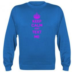 Реглан KEEP CALM and TEXT ME