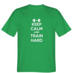 Мужская футболка KEEP CALM and TRAIN HARD - FatLine