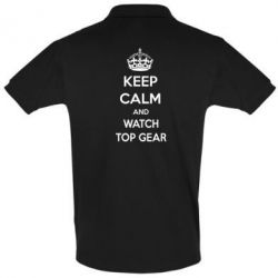 Футболка Поло KEEP CALM and WATCH TOP GEAR - FatLine