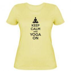 Женская футболка KEEP CALM and YOGA ON - FatLine