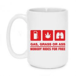 Кружка 420ml Gas, Grass or Ass, nobody rides for free - FatLine