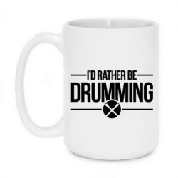Кружка 420ml I'd rather be drumming