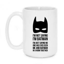 Кружка 420ml I'm not saying i'm batman - FatLine