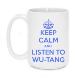 Кружка 420ml KEEP CALM and LISTEN to WU-TANG