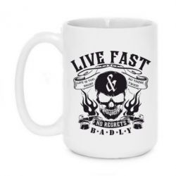 Кружка 420ml Live Fast and No Regrets Badly - FatLine