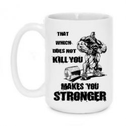 Кружка 420ml That which does not kill you makes you stronger - FatLine