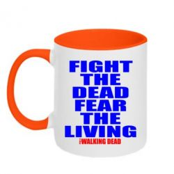 Кружка двухцветная Fight the dead fear the living - FatLine