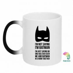 Кружка-хамелеон I'm not saying i'm batman - FatLine