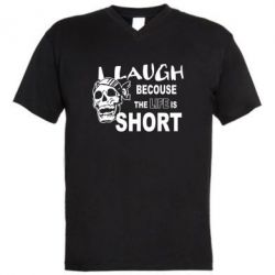 ������� ��������  � V-�������� ������� Laugh becouse Life is short - FatLine