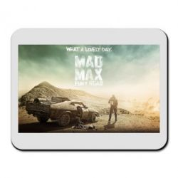 Коврик для мыши Mad Max What A Lovely Day - FatLine