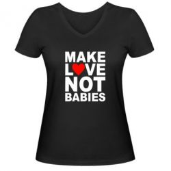 ������� �������� � V-�������� ������� Make love not babies - FatLine