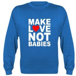 ������ Make love not babies - FatLine