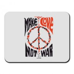 Коврик для мыши Make love, not war - FatLine