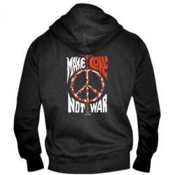 Мужская толстовка на молнии Make love, not war - FatLine