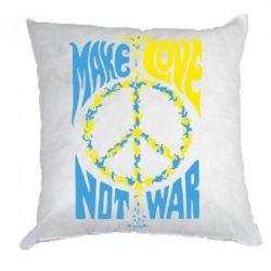 Подушка Make love, not war - FatLine